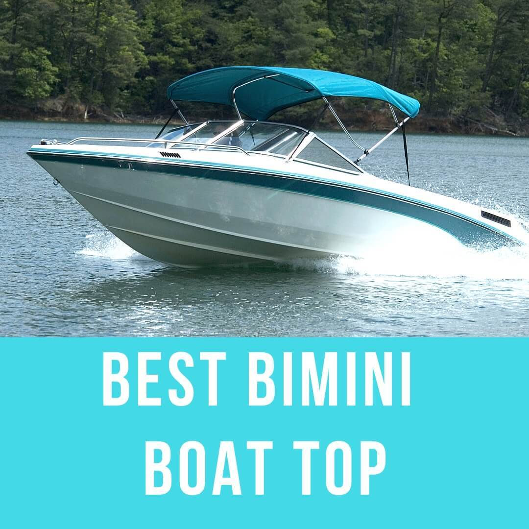 Best Bimini Boat Top