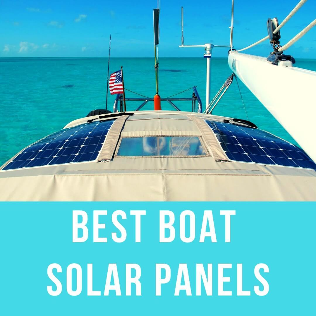 Best Boat Solar Panels reviewed