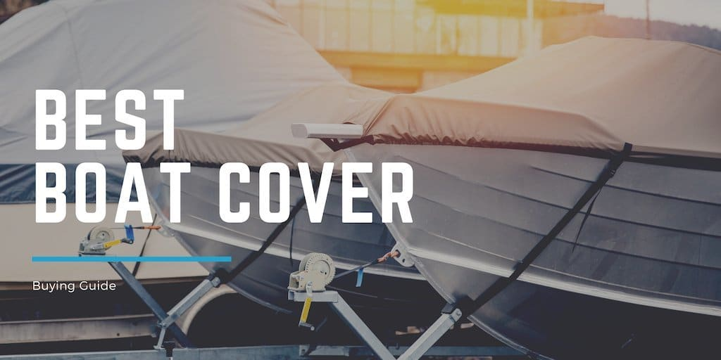 BEST BOAT COVER