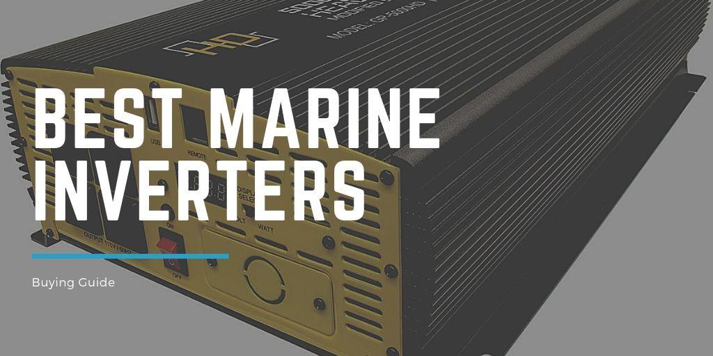 Best Marine Inverters reviewed