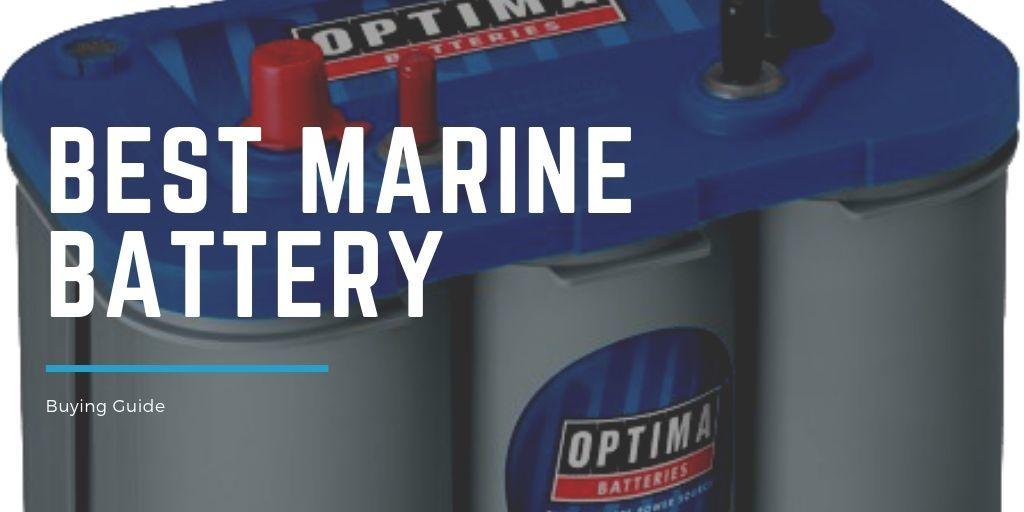 Best Marine batteries reviewed