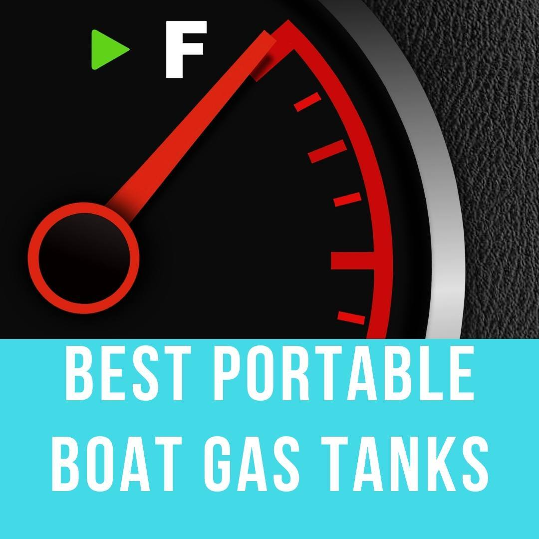 Best Portable Boat Gas Fuel Tanks | Best Marine Products