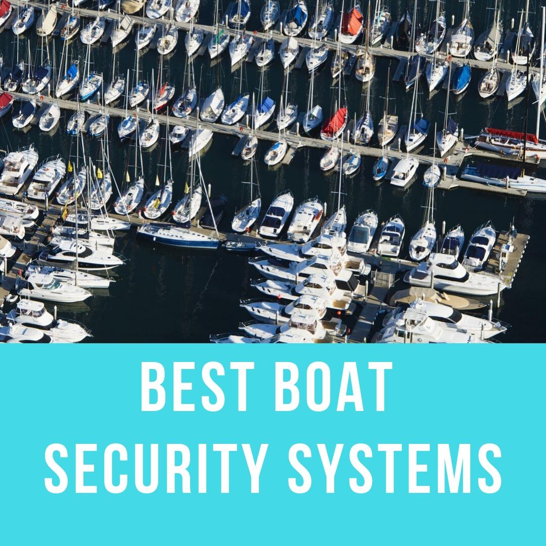 Best Boat Security Systems