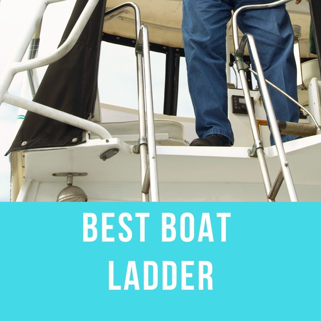 Best Boat Ladder
