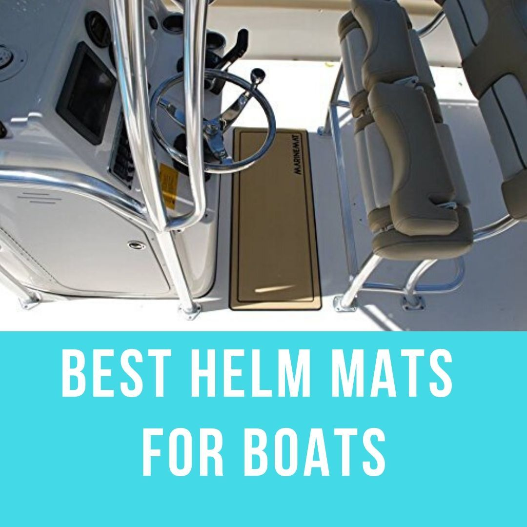 Best Helm Mats for Boats