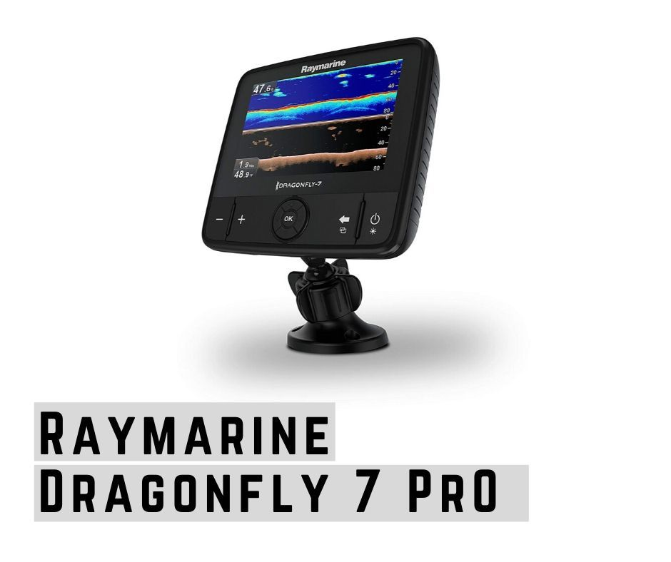 Raymarine Dragonfly 7 Pro fish finder review